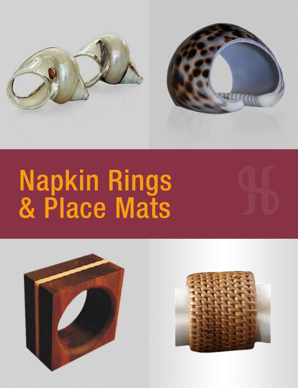 Napkin Rings and Place Mats