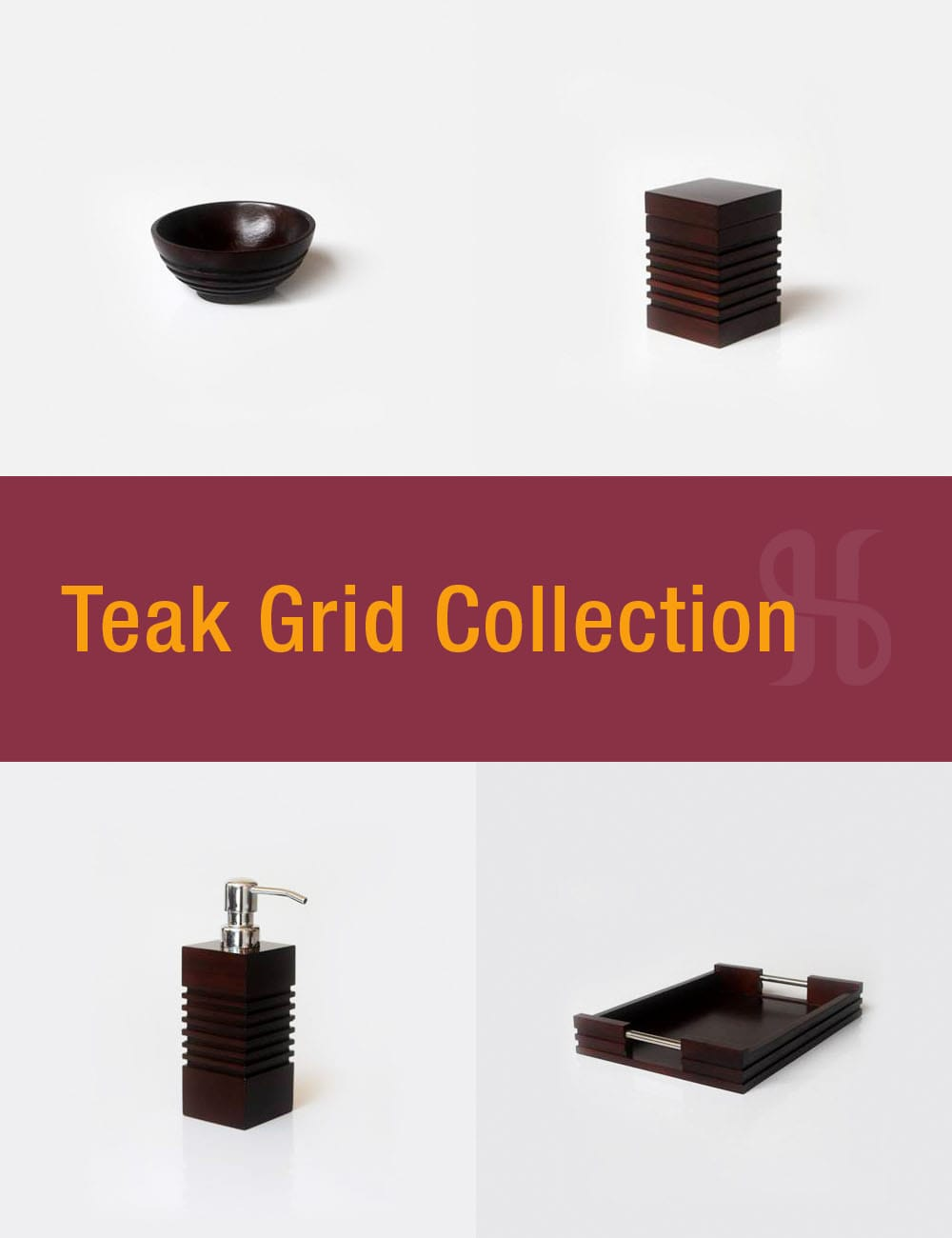 Teak Grid Collection