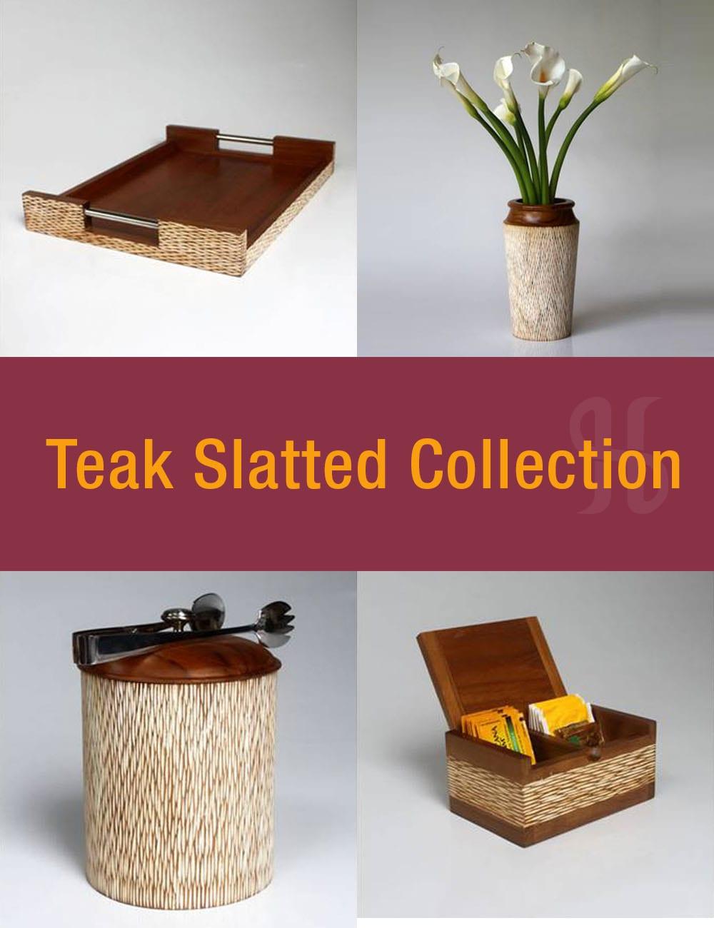 Teak Slatted Collection